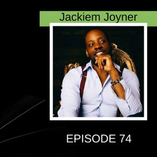 Creative Process and the Power of Young Adults with Jackiem Joyner