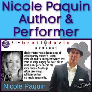 Nicole Paquin LIVE on The Brett Davis Podcast Ep 308