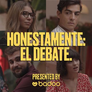 Honestamente: El Debate - EP 1. Seamos Honestos