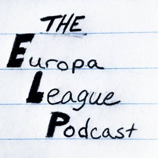 The Europa League Podcast Ep1