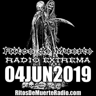 Ritos de Muerte Radio Show - 04JUN2019