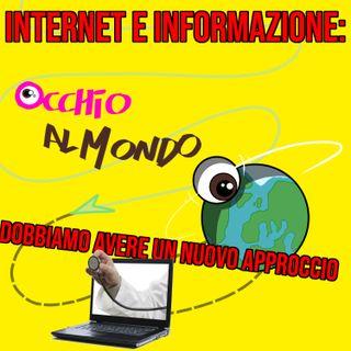 Internet e informazione: dobbiamo avere un nuovo approccio
