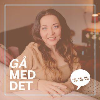 #24 Gå Med Det - Majbritt Kristensen