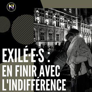 Exilé·e·s : en finir avec l'indifférence