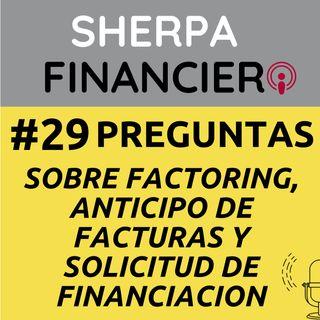 #29 Preguntas sobre Factoring, Anticipo de Facturas y Solicitud de Finaciación