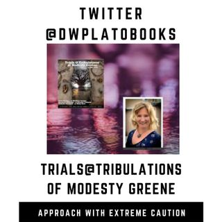 "Guest DW Plato talks about her latest book "" Trials@Tribulations of Modesty Greene"