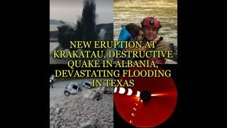 NEW ERUPTION AT KRAKATAU, DESTRUCTIVE QUAKE IN ALBANIA, DEVASTATING FLOODING IN TEXAS