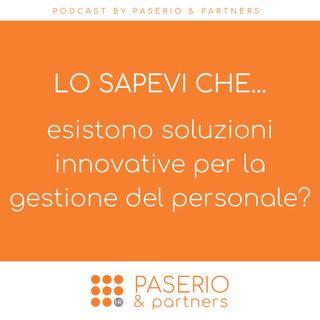 Lo sapevi che...esistono soluzioni innovative per la gestione del personale?