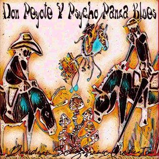 Don Peyote Y Psycho Panza Blues