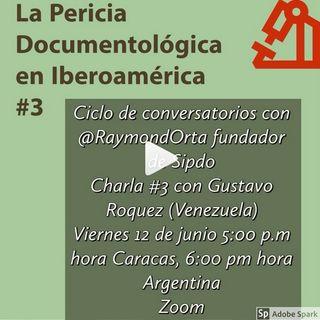 La Prueba Pericial Documentológica en Iberoamérica #3 con Gustavo Roquez Henandez Experto Grafotécnico Venezuela
