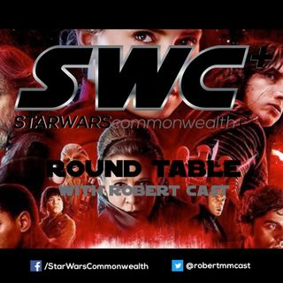 SWC+ Round Table Retrospective - The Last Jedi
