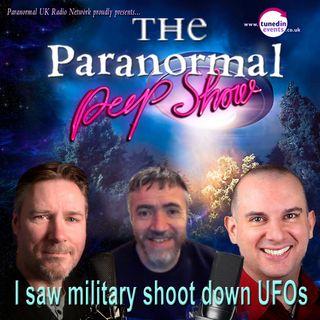 Paranormal Peep Show - Nic Sands: I Saw Military Shoot Down UFOs - October 2021