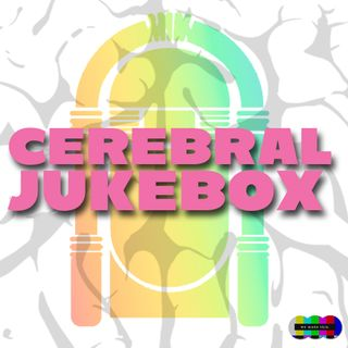 Cerebral Jukebox