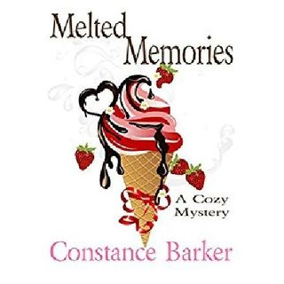 Melted Memories By Constance Barker Narrated By Angel Clark