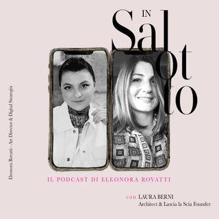 023 #insalottocon Laura Berni - Architect & Lascia La Scia Founder