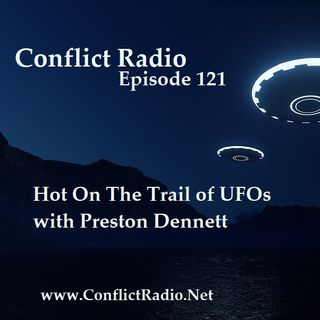 Episode 121  Hot On The Trail of UFOs with Preston Dennett
