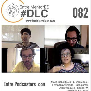 EntreMentorES #DLC 082 - Entre Podcasters con
