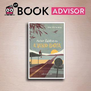"""""""Il vento idiota"""" di Peter Kaldheim: un viaggio on the road in fuga da sé stessi"""