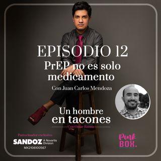 Ep 12 PrEP no es solo medicamento con Juan Carlos Mendoza