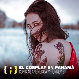 #04 - El cosplay en Panamá