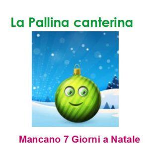 Episode 220: La pallina canterina - Mancano 7 giorni a Natale
