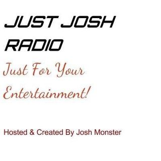 LIVE Just Josh Radio Ep. 5