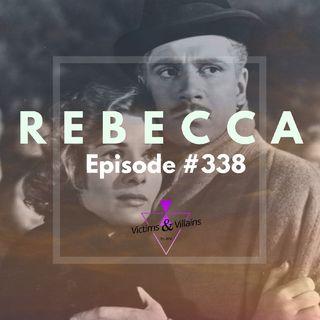 #338 | Rebecca (1940, 2020)