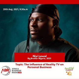 The Influence Of Reality TV On Personal Business - Niyi Lawal