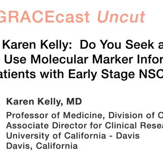 Do You Seek and Do You Use Molecular Marker Information in Patients with Early Stage NSCLC?
