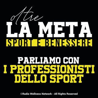 Oltre la Meta - parliamo con i professionisti dello sport
