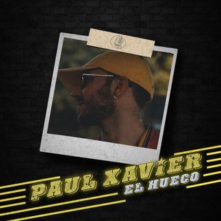 Hablando con Paul Xavier Parte 1. El HuecoFM