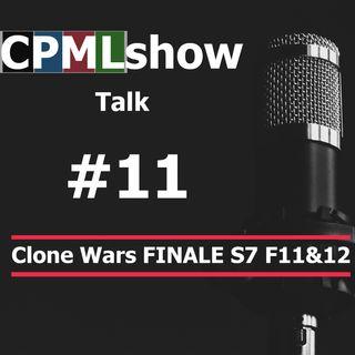 #11 Clone Wars FINALE S7 F11&12