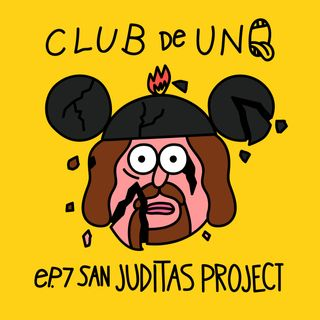 Episodio 7: San Juditas Project