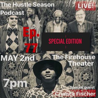 The Hustle Season: Ep. 77 Special Edition