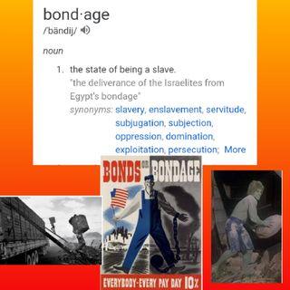 Bondage and Exodus