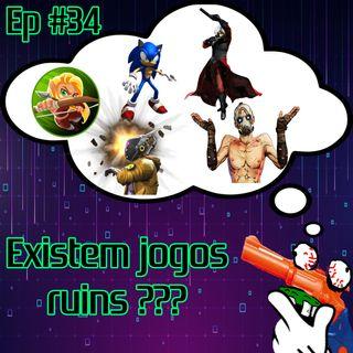 Episódio #34 - Existem Jogos Ruins? (com Angelo Rezende)