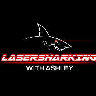 Welcome to Lasersharking with Ashley