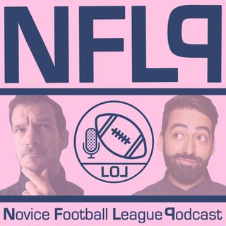 Novice Football League Podcast: The gang is back together and lots of hilarity ensues