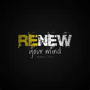Renewing Your Mind #2