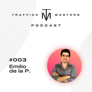 Traffick Masters Podcast #003 El cotorreo del Marketing con Emilio de la Peña