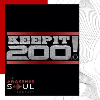 Keep It 200