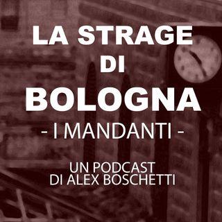 LA STRAGE DI BOLOGNA - I Mandanti -