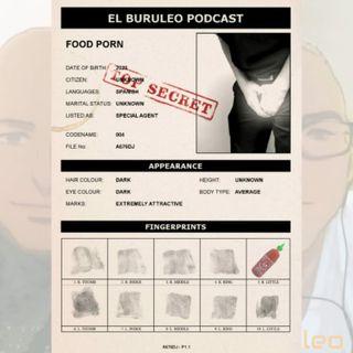 Buruleando S1-EP4: Food Porn