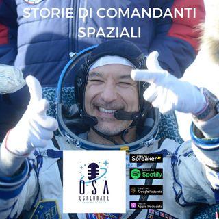Storie di Comandanti Spaziali. Con Luca Parmitano