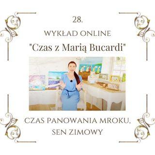 """Wykład """"Czas z Marią Bucardi"""" nr 28. """"Dlaczego mi się to nie udało, dlaczego akurat mnie to spotkało, dlaczego mnie to ktoś zrobił"""""""