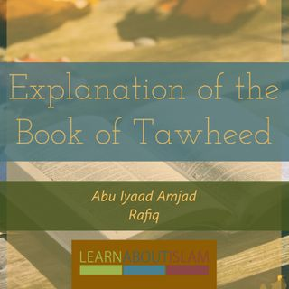 Explanation of the Book of Tawheed