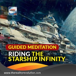 Guided Meditation: Riding The Starship Infinity