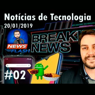 Noticias #02 - OnePlus 7, Samsung Galaxy M, S9 com Android Pie