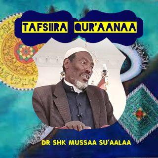 TAFSIIRA  SHEEKH MUUSSAA SU'AALAA