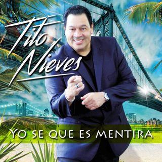 Tito Nieves - Yo Se Que Es Mentira (2016)